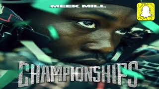 Meek Mill - Championships (Clean)