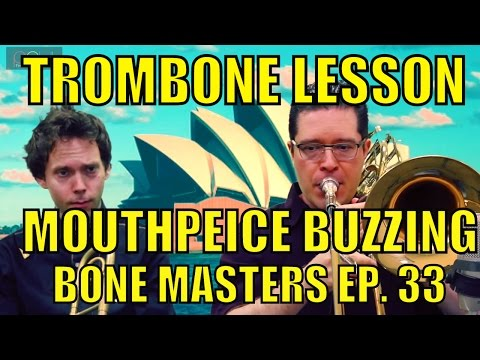 Trombone Lessons: Mouthpiece Buzzing - Bone Masters: Ep 33 - Craig Gosnell - Sight Reading