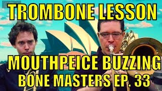 bone masters ep 33 craig gosnell sight reading daily routine mouthpiece buzzing