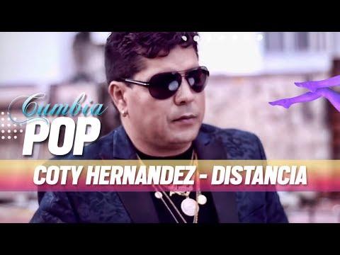 Coty Hernandez - Distancia [Video Clip Oficial] [2016]