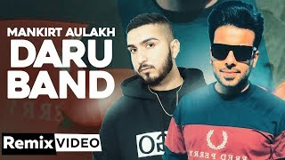 Daru Band (Remix) | Mankirt Aulakh | DJ A-Vee | Latest Punjabi Remix Songs 2020
