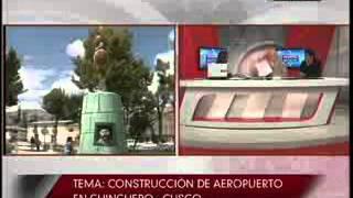 entrevista en tv per sobre el futuro aeropuerto de chinchero en cusco 16 08 2012