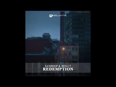 Sandeep & Hollt - Redemption