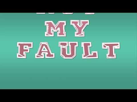 NOT MY FAULT - Lyric video