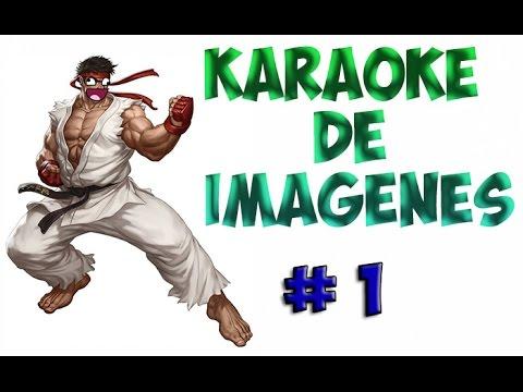 Karaoke de Imágenes #1 Street Fighter