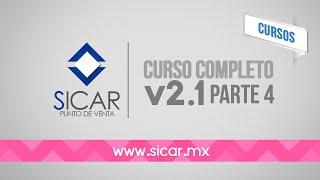 Curso Completo 4 (Grabado) (SICAR Versión 2.1)