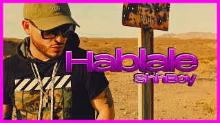 Háblale - ShhBoy (Video Oficial)