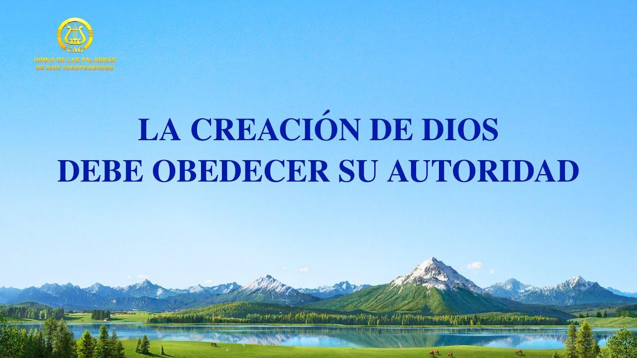 Canción cristiana | La creación de Dios debe obedecer Su autoridad