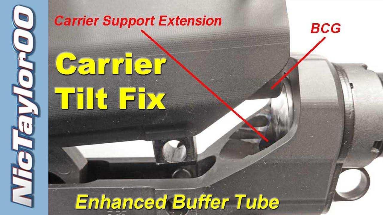 AR10 Carrier Tilt Fix with an Enhanced Buffer Tube
