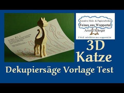 3D Katze Dekupiersägevorlage #2.1 - der Test an der Pegas Dekupiersäge