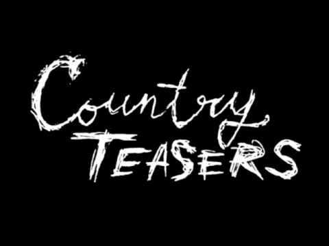 Country Teasers - I Get Hard