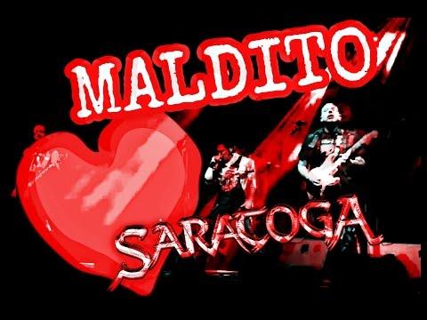 Saratoga - Maldito Corazón (LIVE)