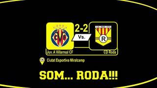 Resumen amistoso Juvenil Villarreal - CD Roda (2-2)
