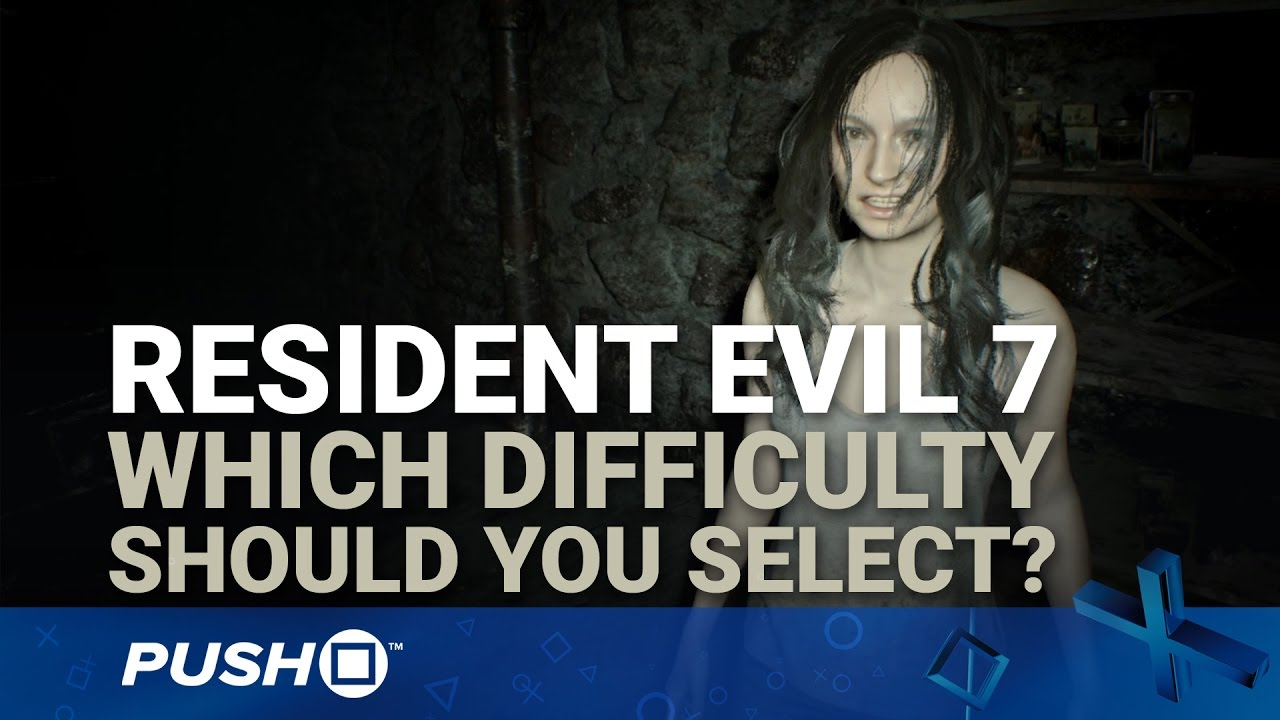 Resident Evil 7 Ps4 Which Difficulty Should You Choose Playstation 4 Guides Youtube
