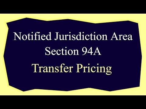 Notified Jurisdiction Area  - Section 94A - Transfer Pricing - CA Arinjay Jain