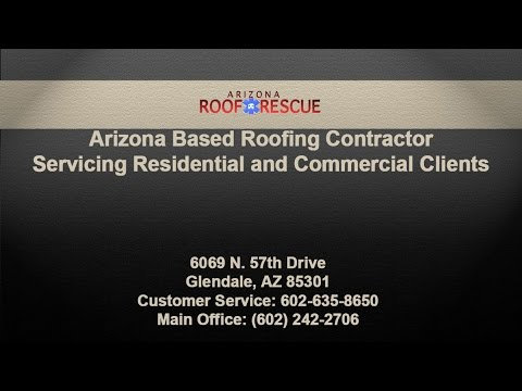Arizona Based Roofing Contractor Servicing Residential and Commercial Clients