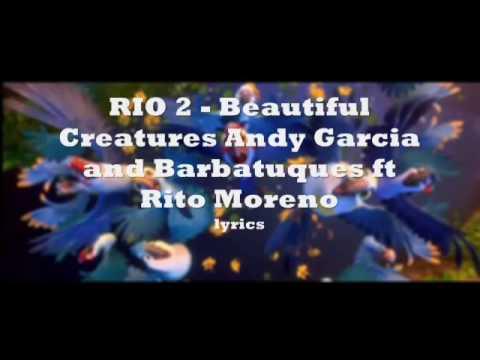 Lyrics of rio2 music beautiful creatures