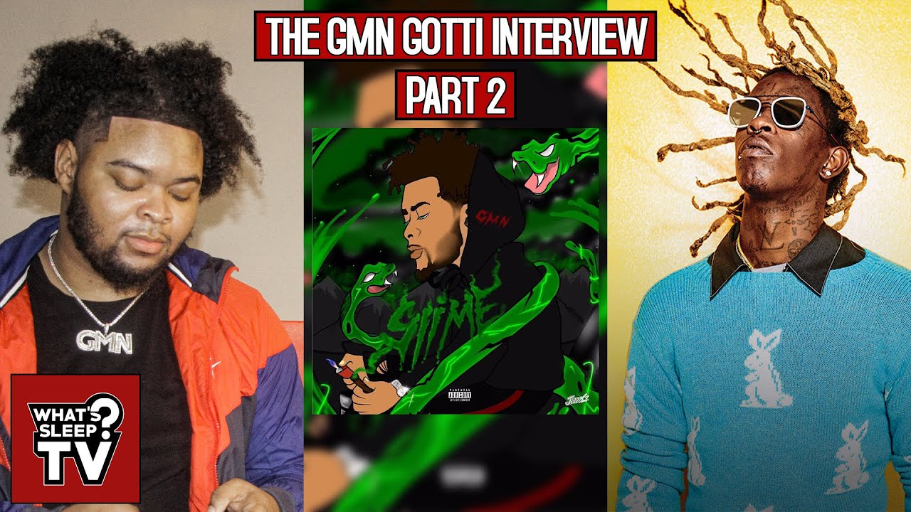 "GMN Gotti Talks His Project 'Slime' ""It Has Nothing To Do With Young Thug, That's The Way We Living"""