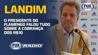"""""""O FLAMENGO PRECISA ARRECADAR"""": Landim abre o jogo sobre decisão de cobrar por transmissão"""