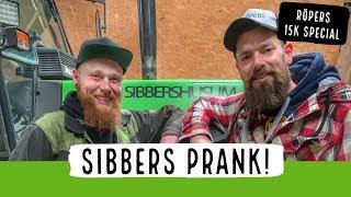 Sibbers PRANK  - 15k Abo SPECIAL