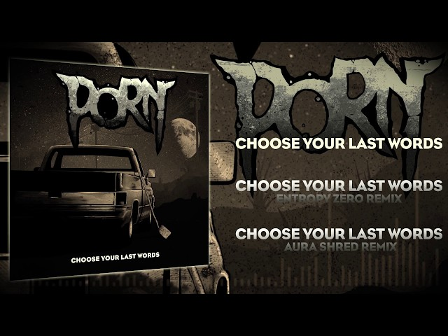 PORN - Choose your last words / Full EP (2019)