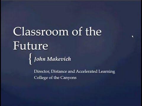 Classroom of the Future (OTC13)