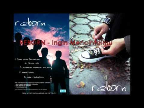 REBORN - Ingin Mencintaimu