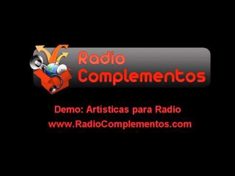 Radio Complementos - Demo de Artísticas y Cuñas para Radios