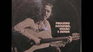 Baixar Paulinho Nogueira - Violão e Samba (1973, Completa)