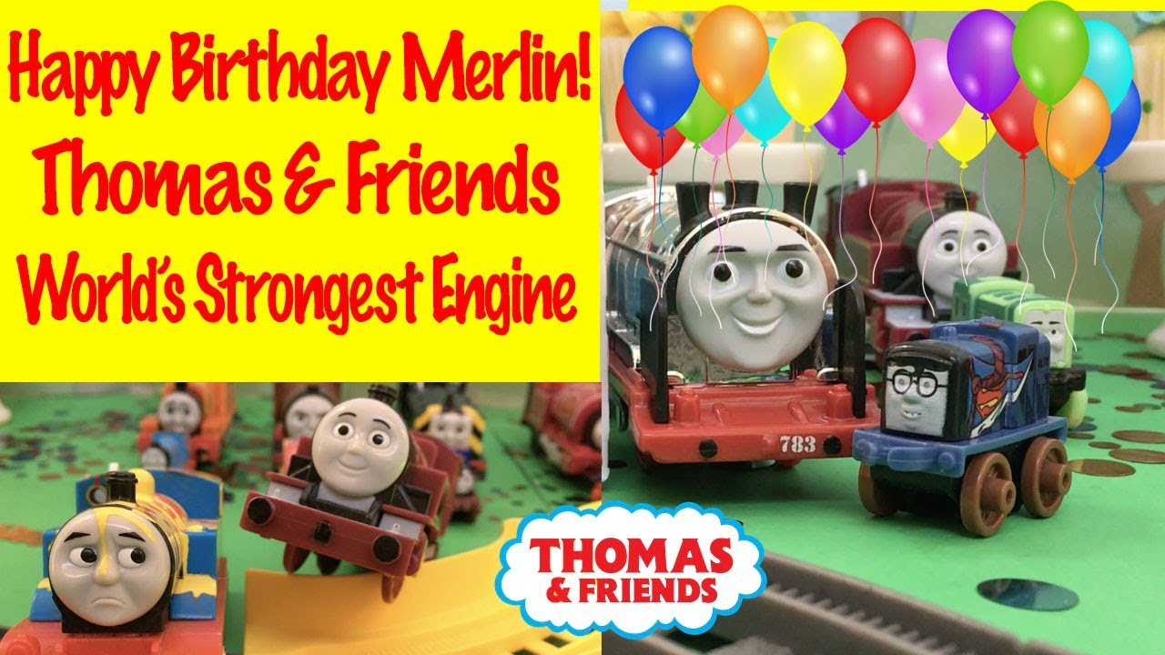 Thomas & Friends Happy Birthday Merlin | World\'s Strongest Engine ...