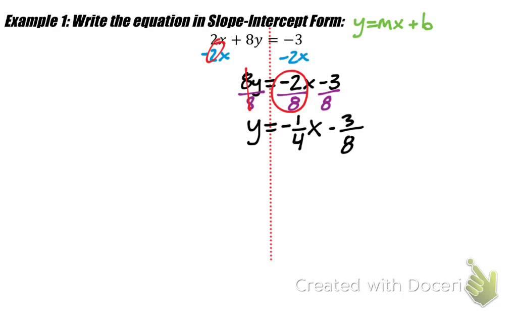 Algebra 10 - 10A - 10.10 Standard Form or Point-Slope Form into Slope-Intercept  Form