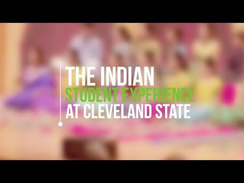 The Indian Student Experience At Cleveland State