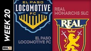 El Paso Locomotive FC vs. Real Monarchs SLC: July 20th, 2019