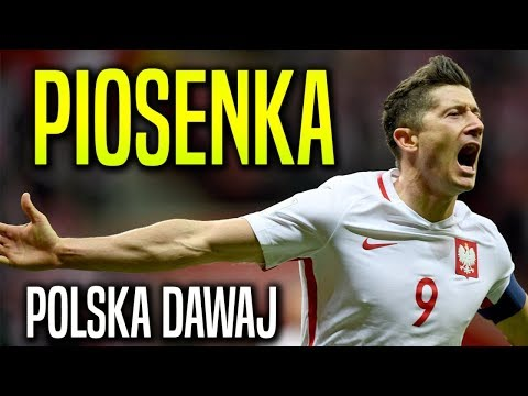 "Piosenka MŚ 2018 ,,Polska DAWAJ!"""