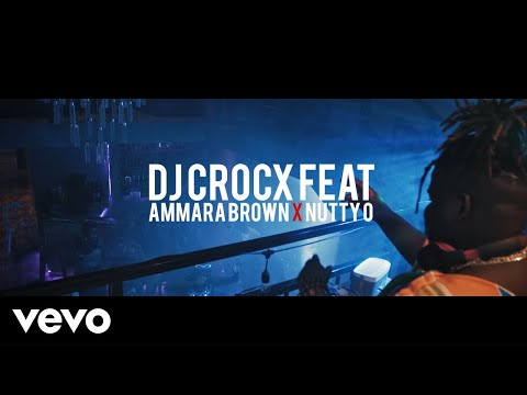 dj-crocx-feat-ammara-brown-&-nutty-o---just-for-tonight-(official-video)