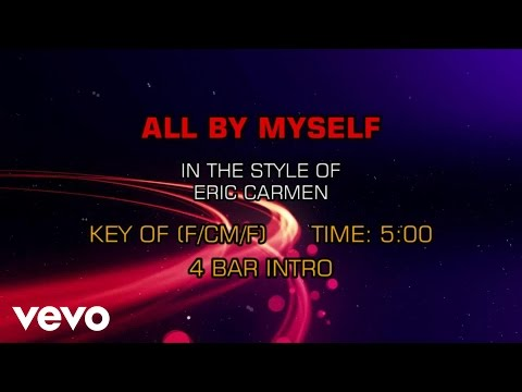 Eric Carmen - All By Myself (Karaoke)