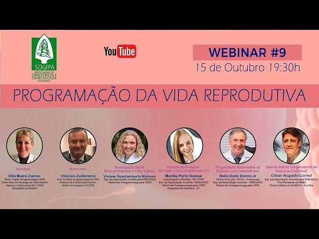 WEBINAR #9 - PROGRAMAÇÃO DA VIDA REPRODUTIVA