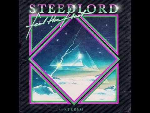 Steed Lord - Feel The Heat