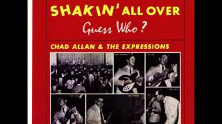 Chad Allan & The Expressions - Shakin´ all over (1965)