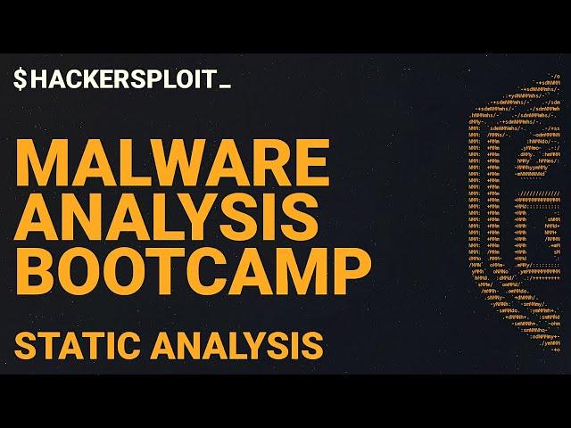 Malware Analysis Bootcamp - Introduction To Static Analysis