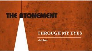 Through My Eyes - shai linne (Lyric Video)
