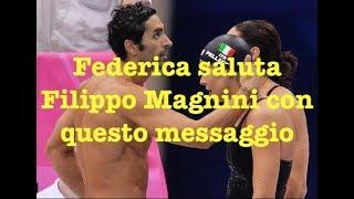 Federica Pellegrini saluta cosi Filippo Magnini che ha annunciato il ritiro pochi giorni fà