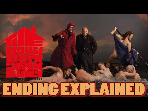 The House That Jack Built: Ending EXPLAINED (Theme, Characters, Metaphors, etc..)