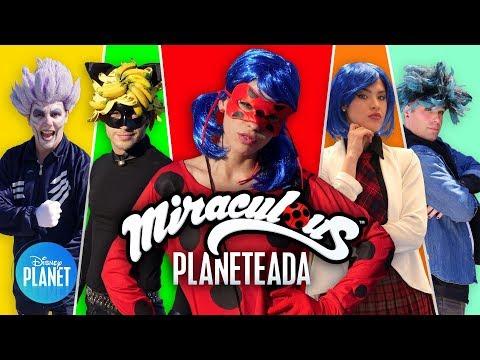 ¡MIRACULOUS Planeteada!   Disney Planet