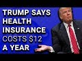 Trump Confused Between Health Insurance & Life Insurance
