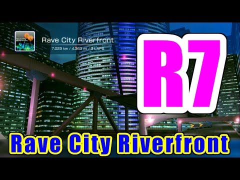 Rave City Riverfront - RIDGERACER 7 / リッジレーサー7