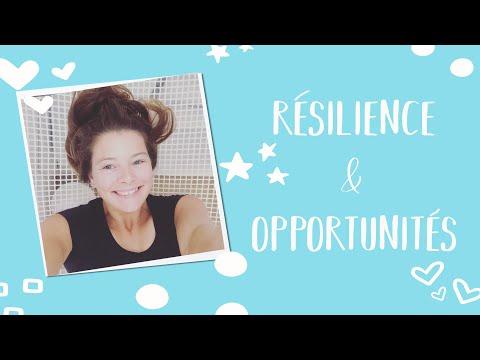 Résilience et opportunités!