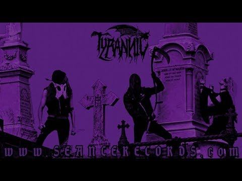 Tyrannic - 'Ethereal Sepulchre'