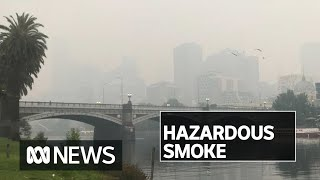 Melbourne Air Quality Drops To 'hazardous' Levels As Bushfire Smoke Lingers Over Victoria | Abc News
