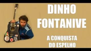 Baixar Dinho Fontanive - A Conquista do Espelho (2009) Cover
